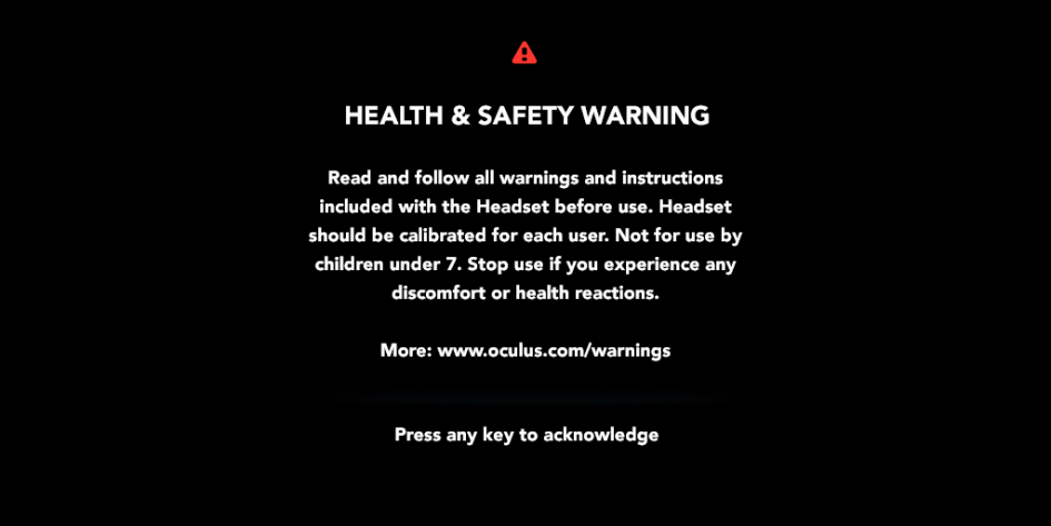 Oculus Health and Safety Warning